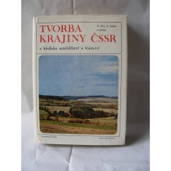 Tvorba krajiny ČSSR z hlediska zemědělství a lesnictví