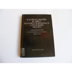 Souhrnný rejstřík ke sbírce soudních rozhodnutí a stanovisek 1962-1975