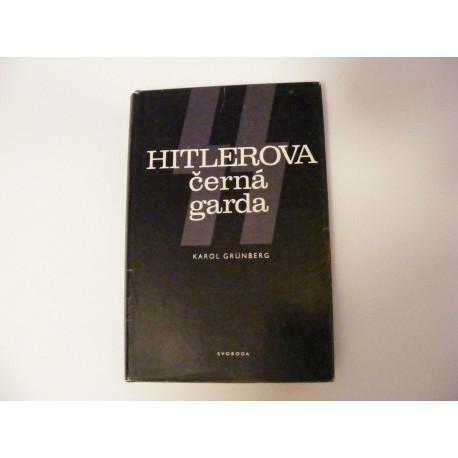 Hitlerova černá garda