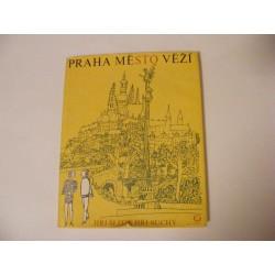 Praha město věží