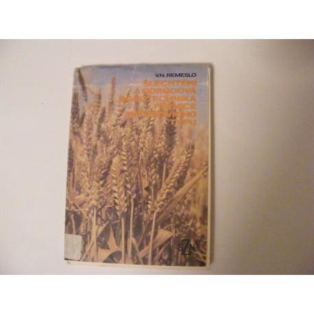 šlechtění a odrůdová agrotechnika pšenice intenzivního typu