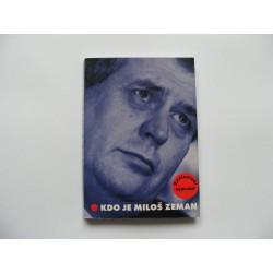 Kdo je Miloš Zeman