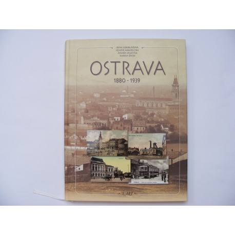 Ostrava 1880 - 1939