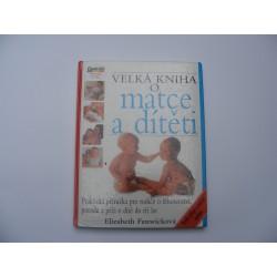 Velká kniha o matce dítěti