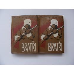 Bratři - I.,II. díl