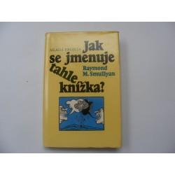 Jak se jmenuje tahle knižka?