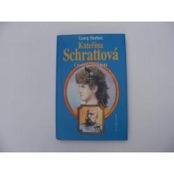Kateřina Schrattová - Císařova tajná žena.
