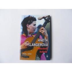 Aneta Langerová netuctová hvězda