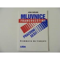 Mluvnice Francoužštiny pracovní sešit