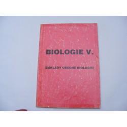 Biologie V. (Základy obecné biologie)
