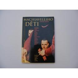 Machiavelliho děti