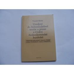 Uvedení do bohoslužebné teorie a praxe v Církvi československé husitské