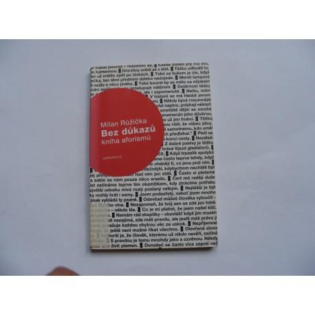 Bez důkazů - kniha aforismů