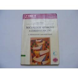 Sociologie medicíny a zdravotnictví