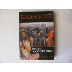 Sadhuové - cesta do mystické Indie