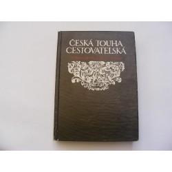 Česká touha cestovatelská