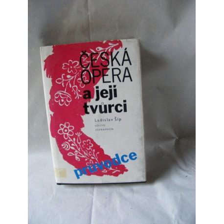 Česká opera a její tvůrci