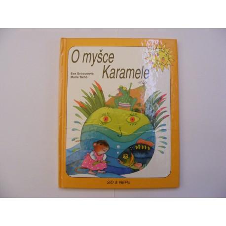 O myšce Karamele