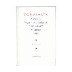 T.G.Masaryk a vznik Washingtonské deklarace