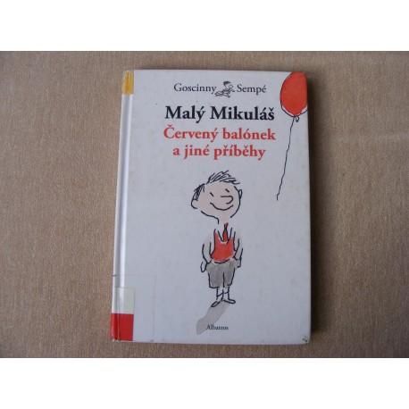 Malý Mikuláš , Červený balónek a jiné příběhy