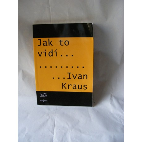 Jak to vidí Ivan Kraus
